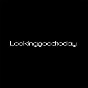 Lookinggoodtoday