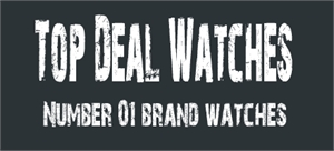 Top Deal Watches